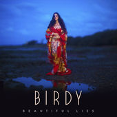 170 Birdy Beautiful Lies