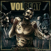 170 Volbeat Seal The Deal Lets Boogie
