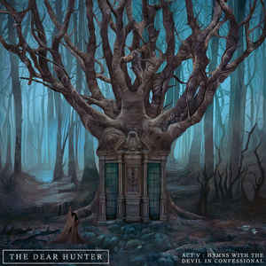 300 The Dear Hunter Act V Hymns With The Devil In Confessional